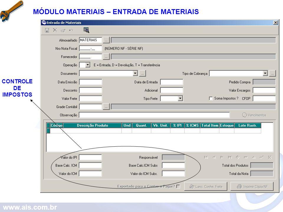 MÓDULO MATERIAIS – ENTRADA DE MATERIAIS