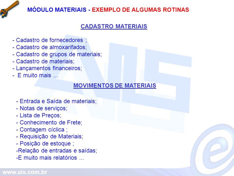 MÓDULO MATERIAIS - EXEMPLO DE ALGUMAS ROTINAS