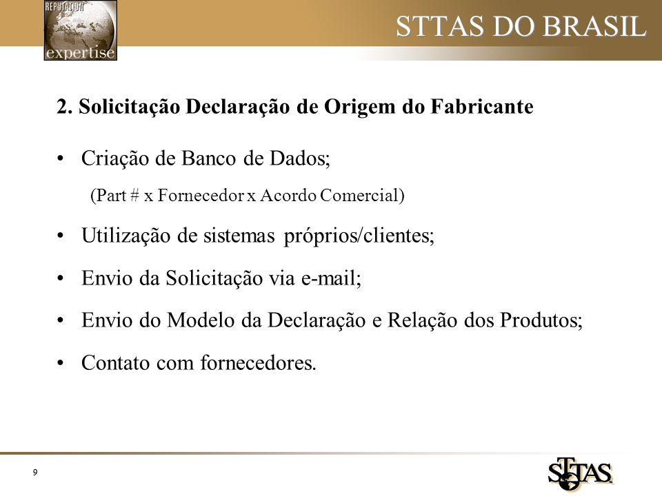 STTAS DO BRASIL 2. Solicitação Declaração de Origem do Fabricante