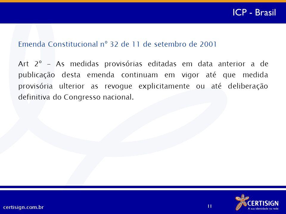 ICP - Brasil Emenda Constitucional nº 32 de 11 de setembro de 2001