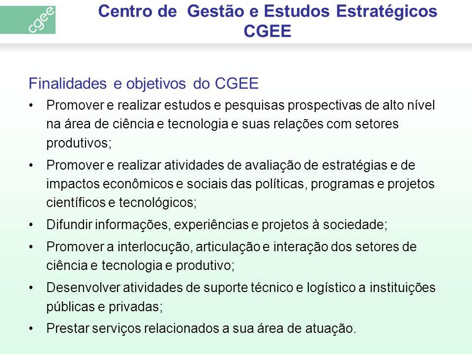 Centro de Gestão e Estudos Estratégicos CGEE