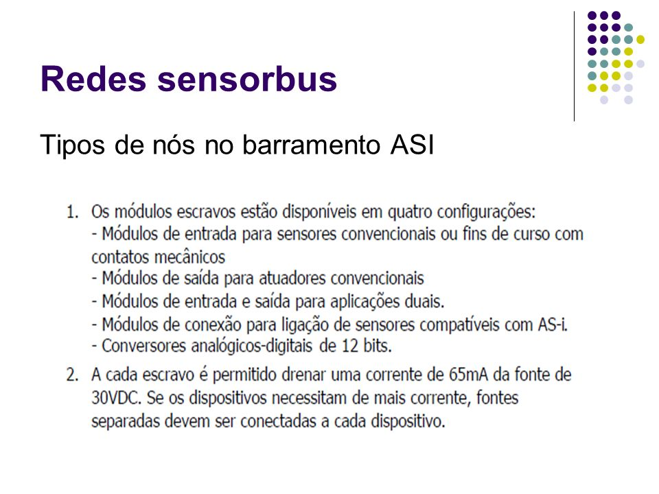 Redes sensorbus Tipos de nós no barramento ASI