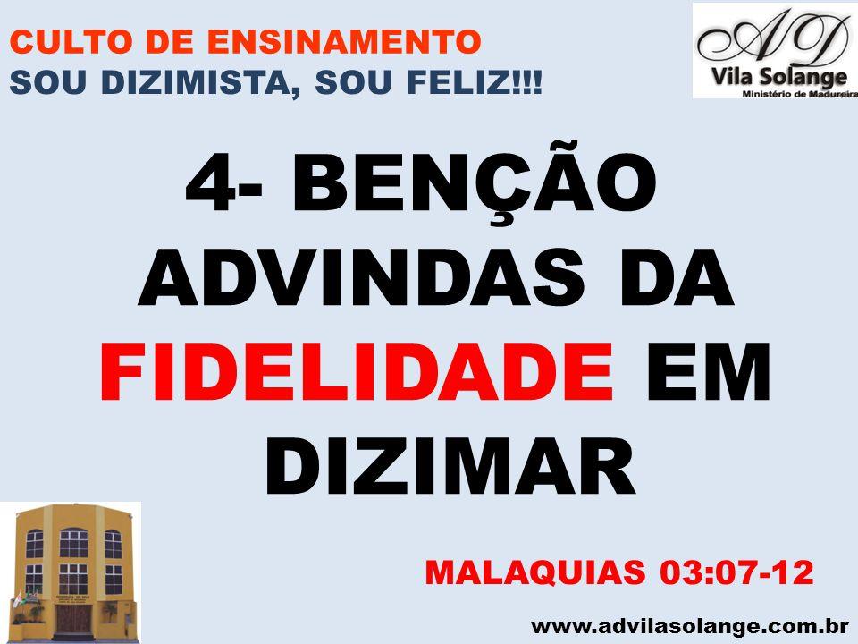 4- BENÇÃO ADVINDAS DA FIDELIDADE EM DIZIMAR CULTO DE ENSINAMENTO