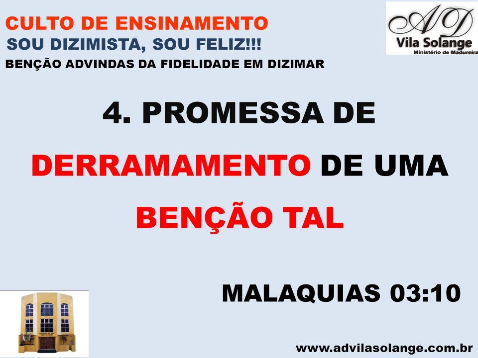 4. PROMESSA DE DERRAMAMENTO DE UMA BENÇÃO TAL