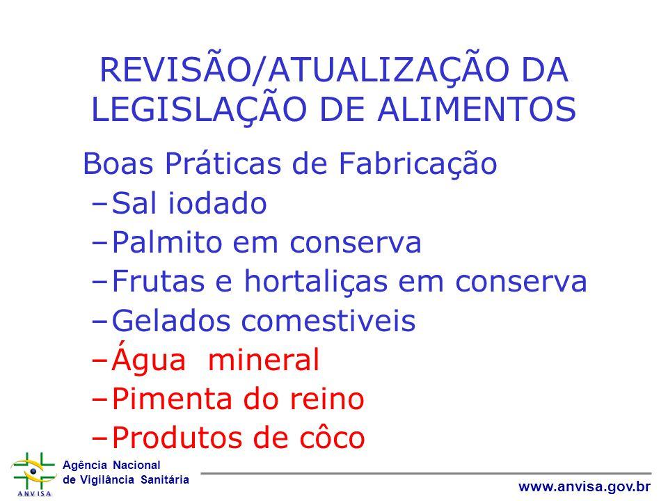 REVISÃO/ATUALIZAÇÃO DA LEGISLAÇÃO DE ALIMENTOS