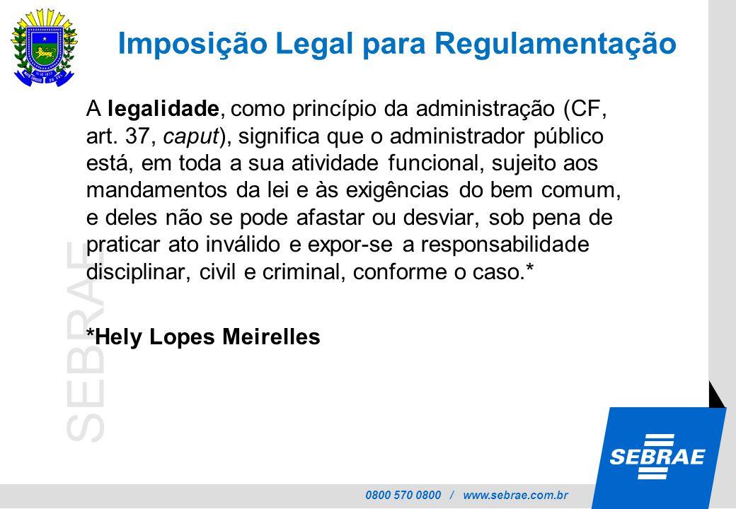 Imposição Legal para Regulamentação