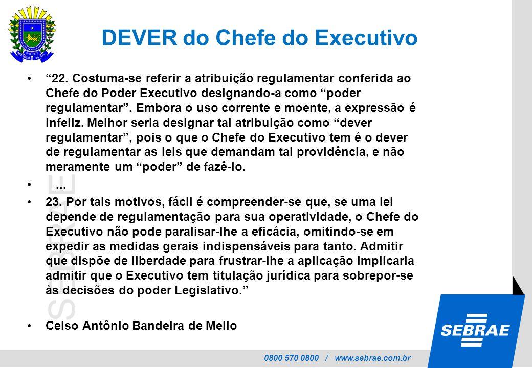 DEVER do Chefe do Executivo