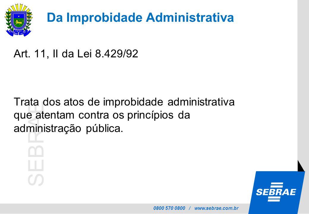 Da Improbidade Administrativa