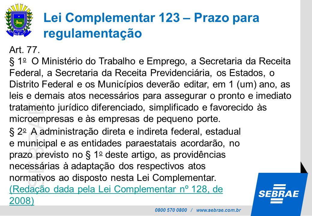 Lei Complementar 123 – Prazo para regulamentação
