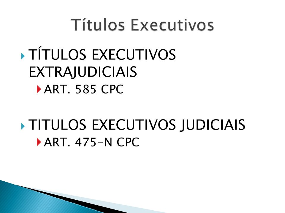 Títulos Executivos TÍTULOS EXECUTIVOS EXTRAJUDICIAIS