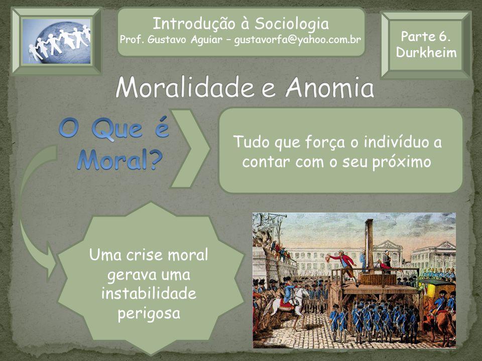 Moralidade e Anomia O Que é Moral Introdução à Sociologia