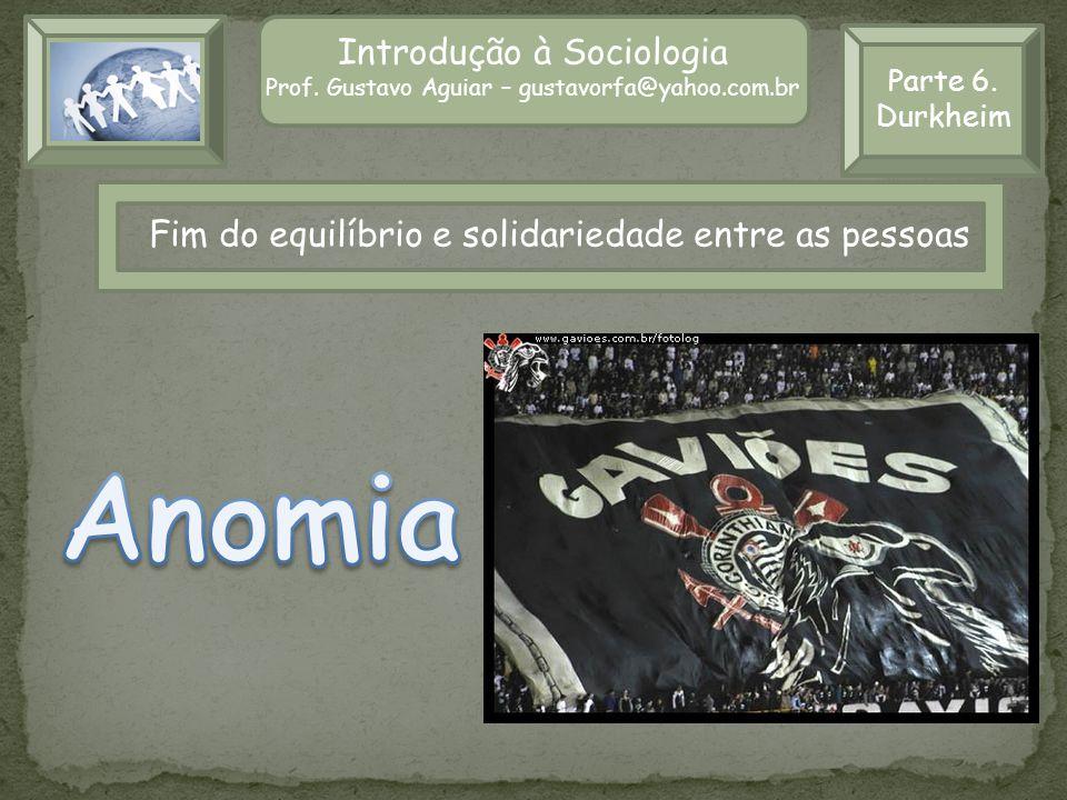 Anomia Introdução à Sociologia