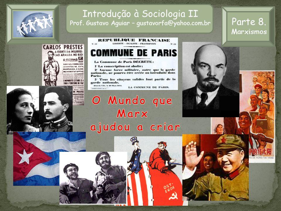 O Mundo que Marx ajudou a criar