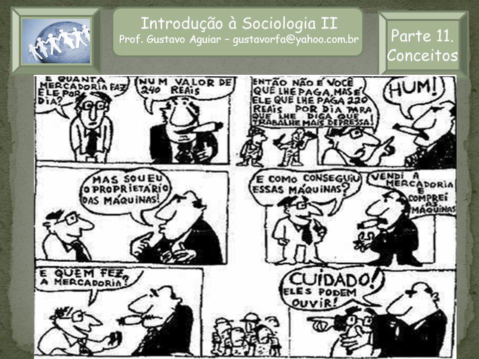 Introdução à Sociologia II Parte 11. Conceitos