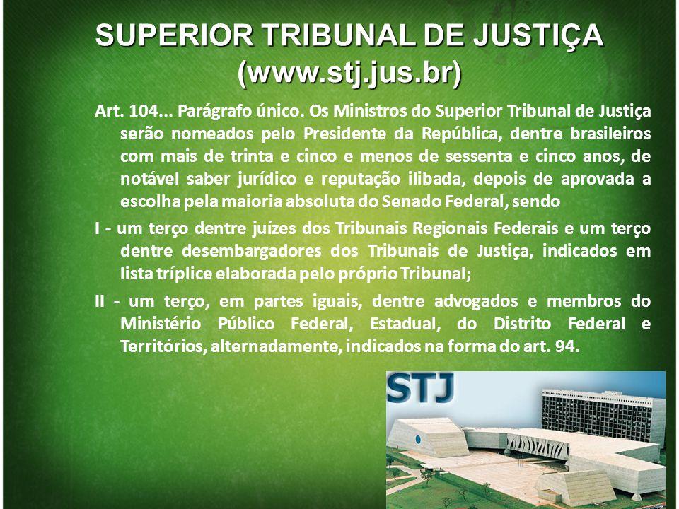 SUPERIOR TRIBUNAL DE JUSTIÇA (www.stj.jus.br)