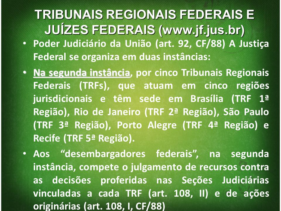 TRIBUNAIS REGIONAIS FEDERAIS E JUÍZES FEDERAIS (www.jf.jus.br)
