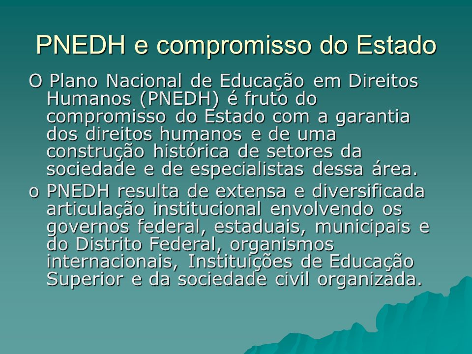 PNEDH e compromisso do Estado