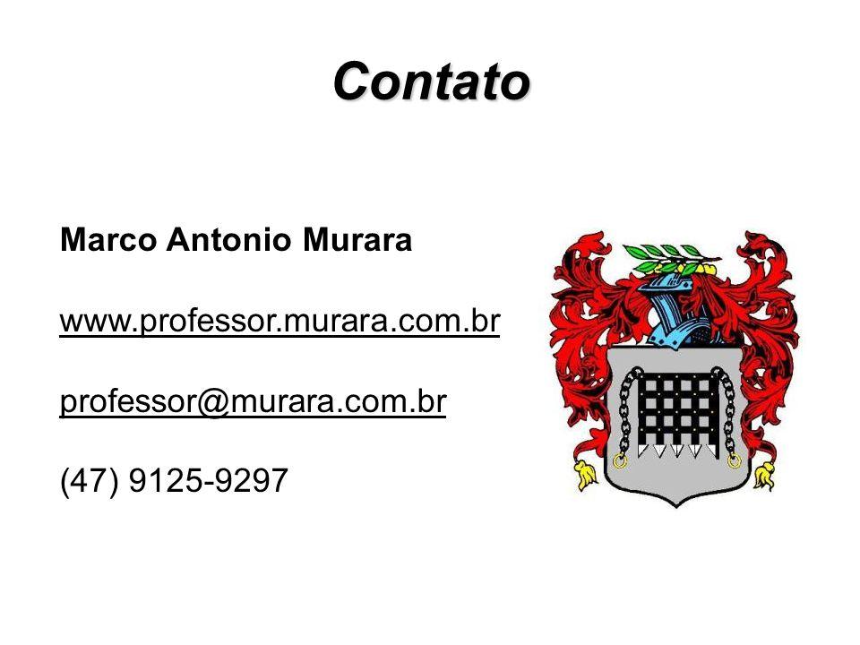 Contato Marco Antonio Murara www.professor.murara.com.br