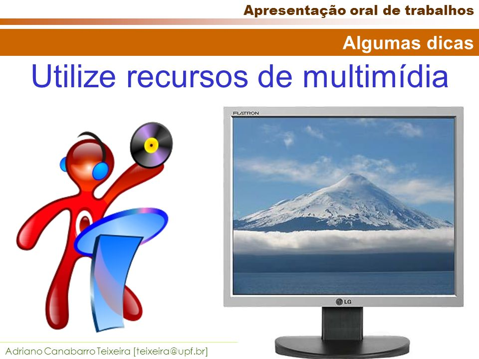 Utilize recursos de multimídia