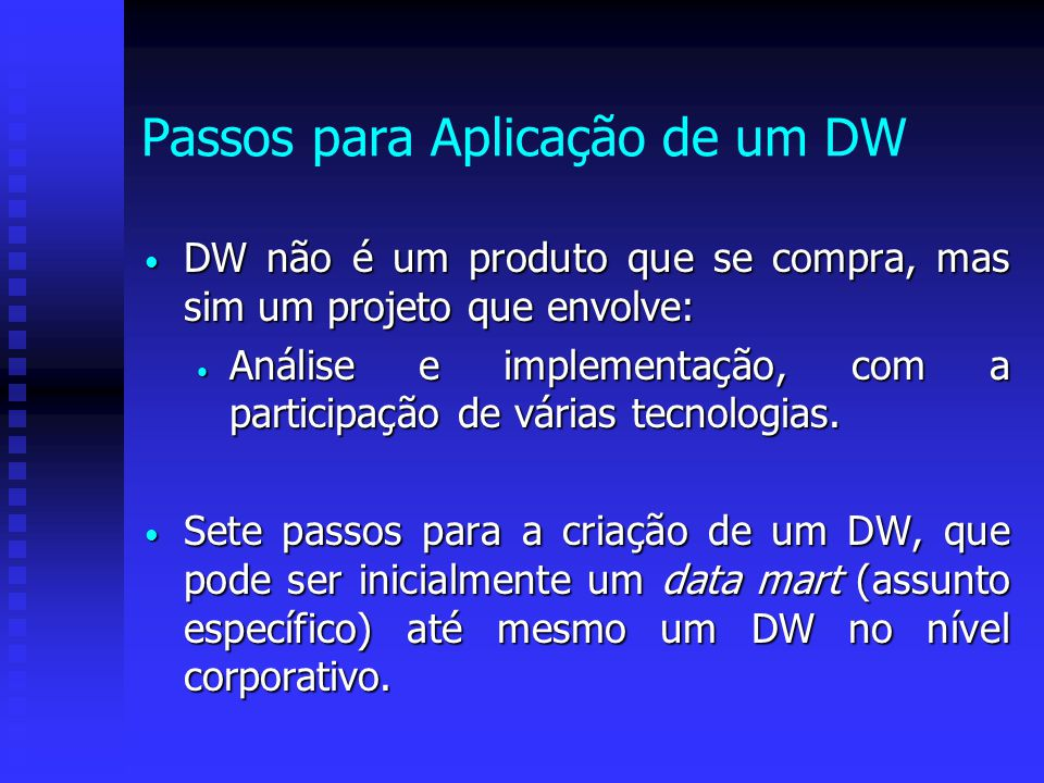 Passos para Aplicação de um DW