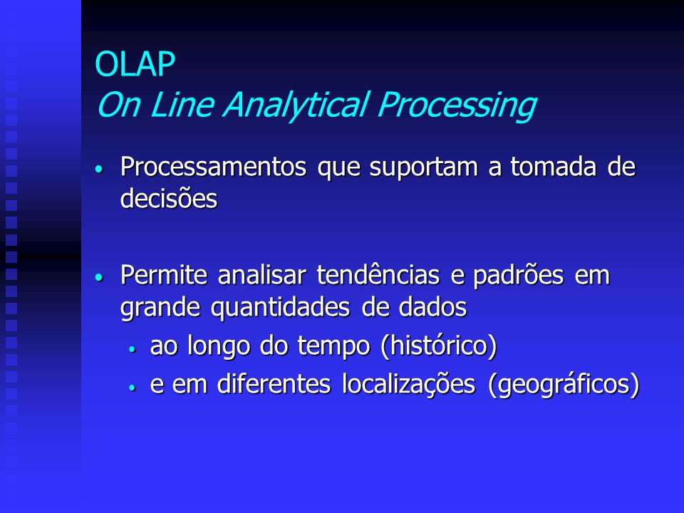 OLAP On Line Analytical Processing