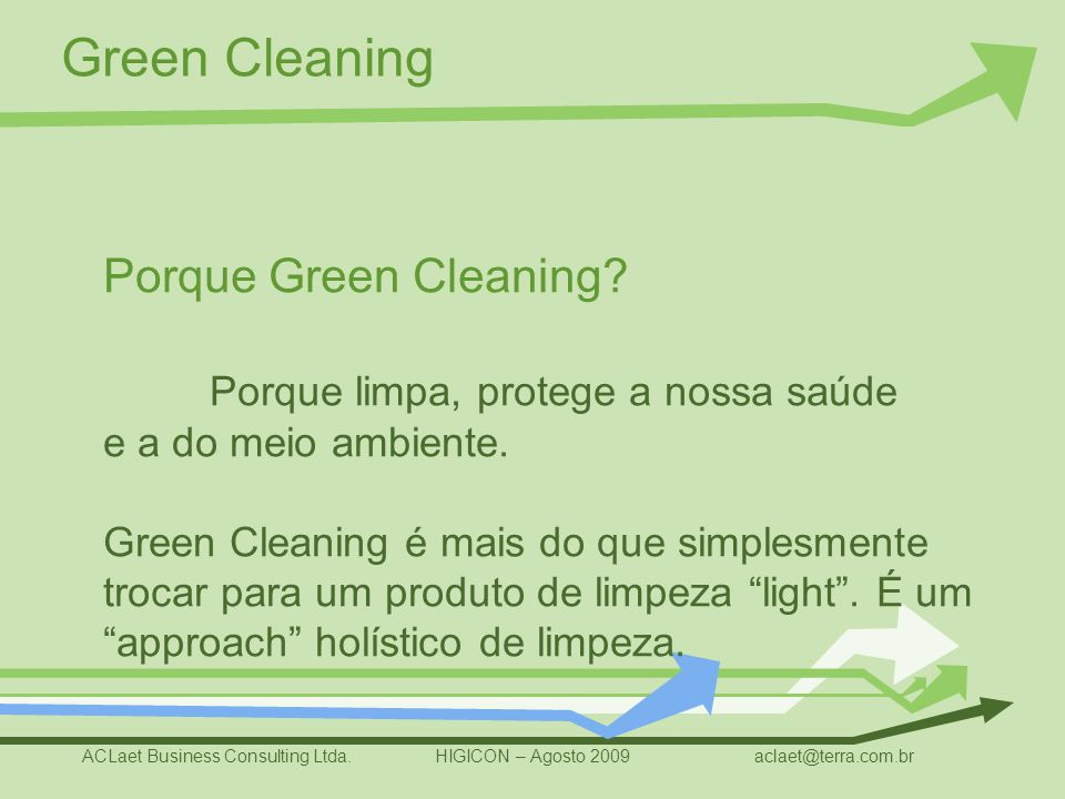 Porque Green Cleaning.