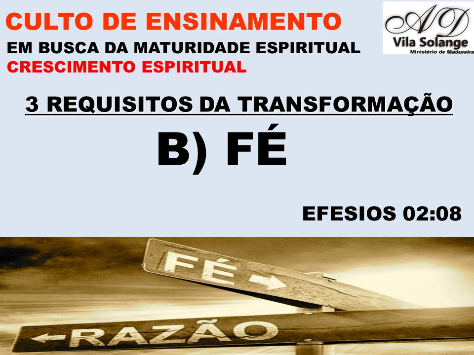 3 REQUISITOS DA TRANSFORMAÇÃO