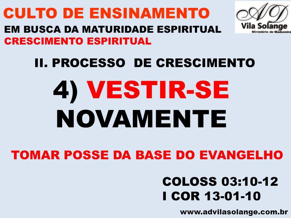 II. PROCESSO DE CRESCIMENTO