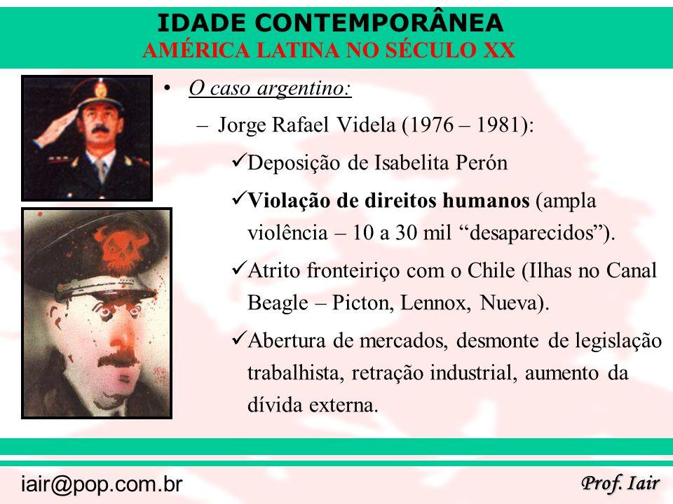 O caso argentino: Jorge Rafael Videla (1976 – 1981): Deposição de Isabelita Perón.