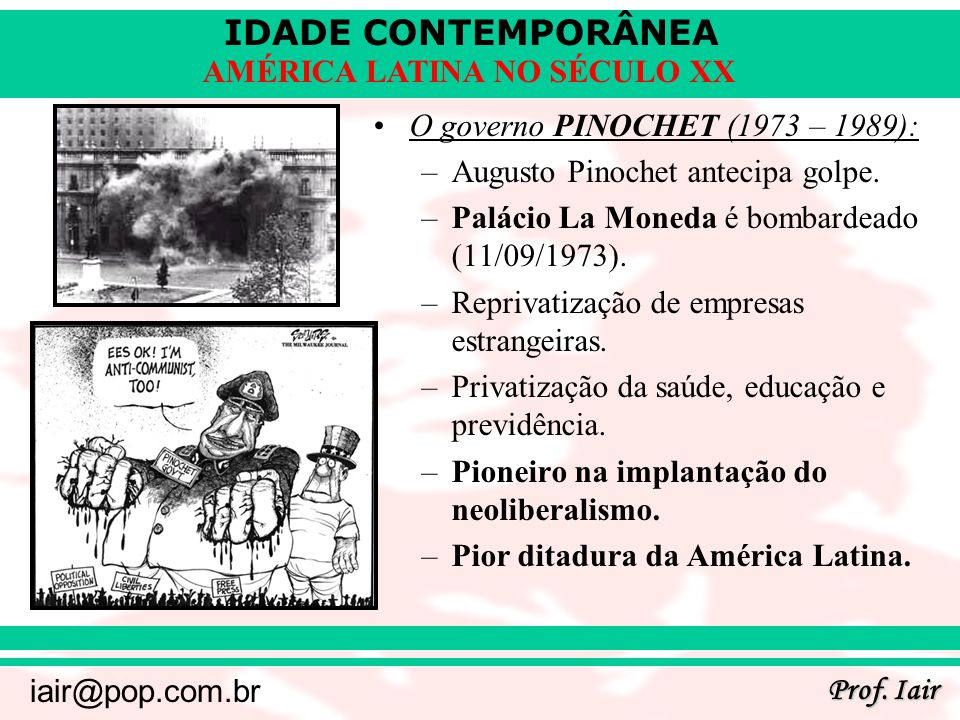 O governo PINOCHET (1973 – 1989):