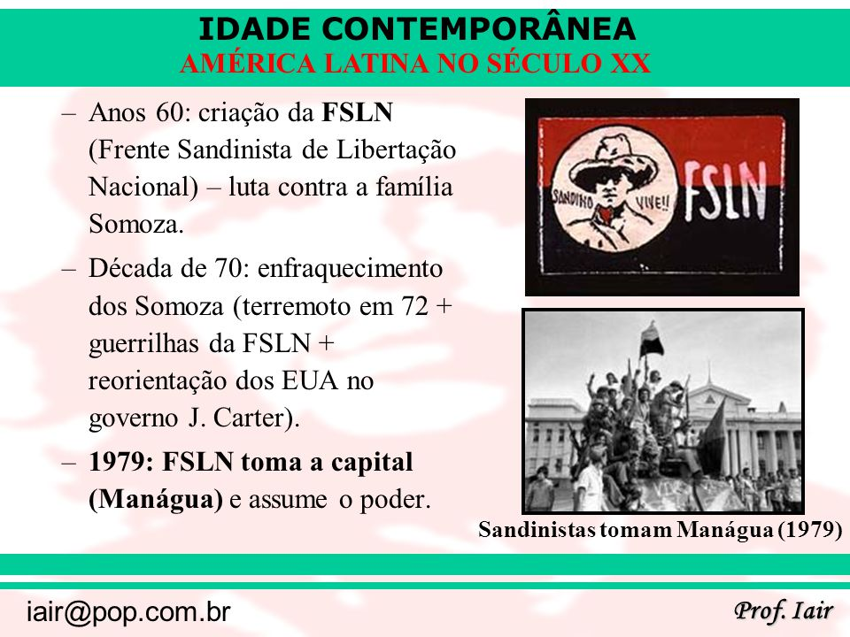 1979: FSLN toma a capital (Manágua) e assume o poder.