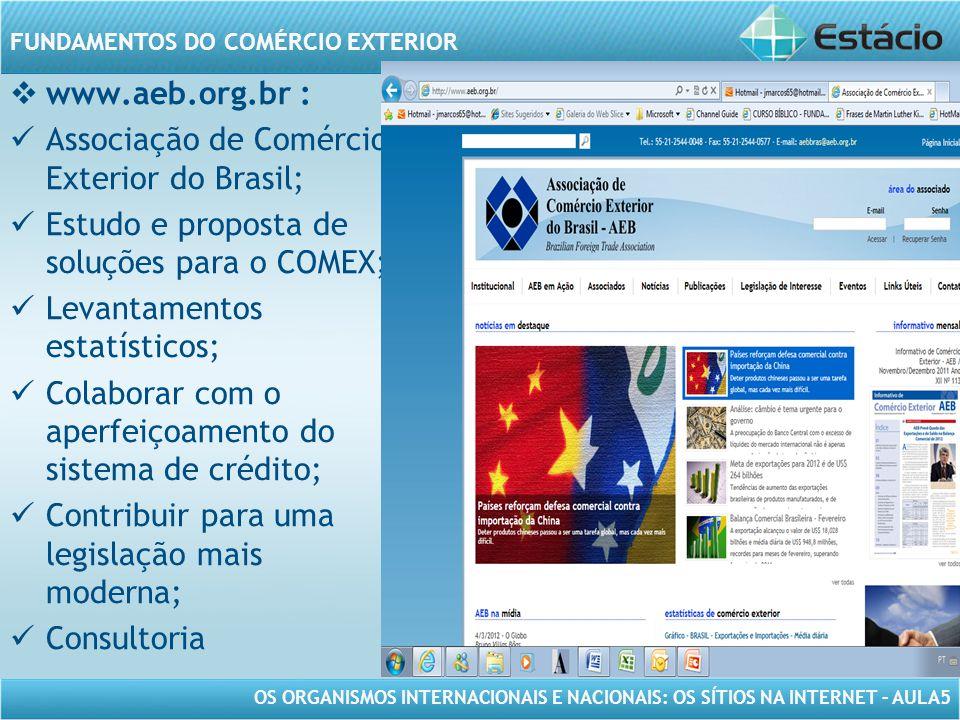 www.aeb.org.br : Associação de Comércio Exterior do Brasil; Estudo e proposta de soluções para o COMEX;