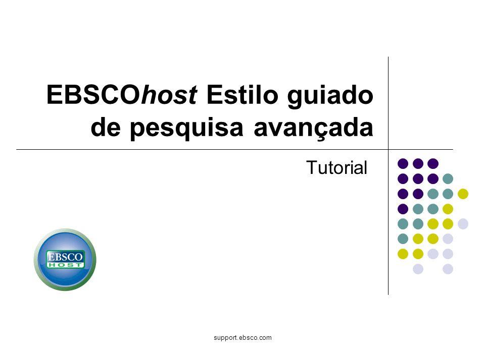 EBSCOhost Estilo guiado de pesquisa avançada