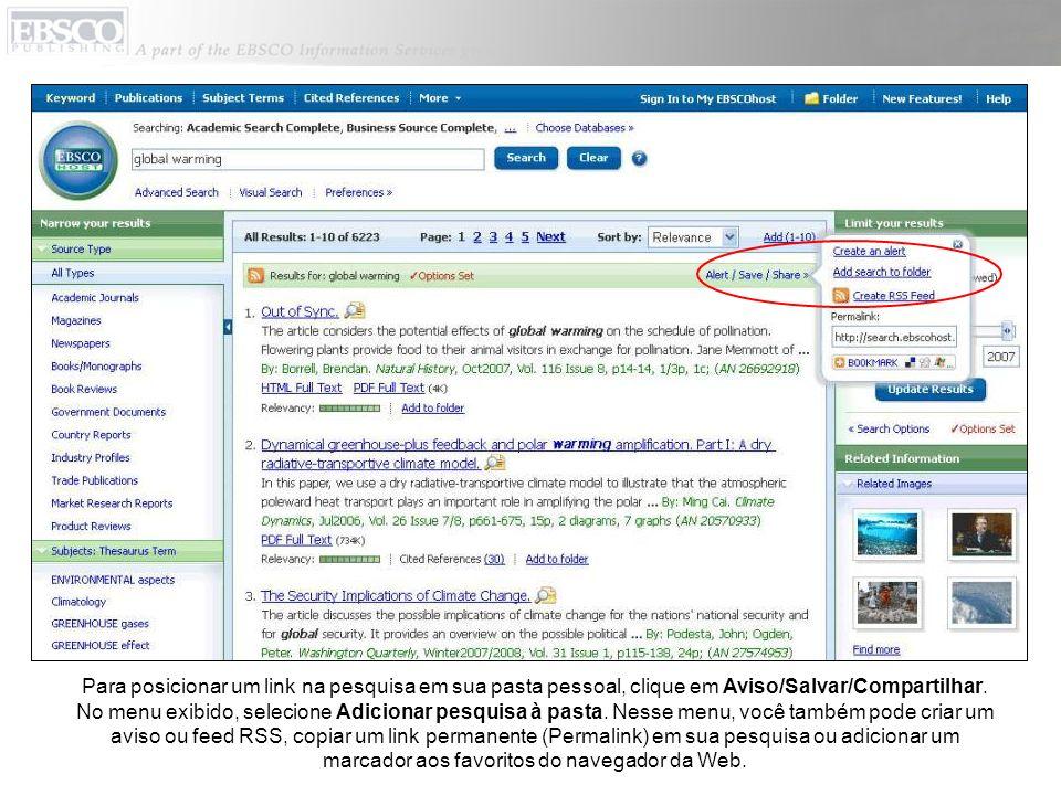 Para posicionar um link na pesquisa em sua pasta pessoal, clique em Aviso/Salvar/Compartilhar.