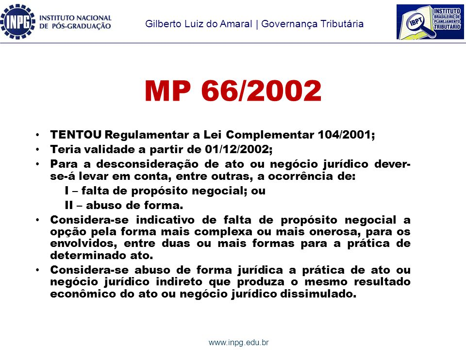 MP 66/2002 TENTOU Regulamentar a Lei Complementar 104/2001;