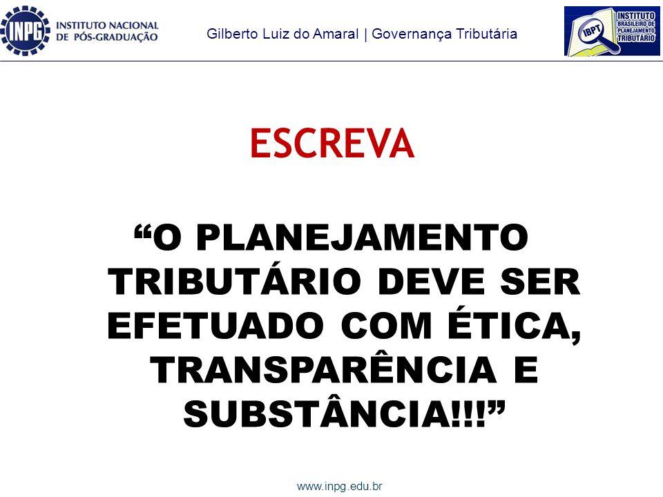 ESCREVA O PLANEJAMENTO TRIBUTÁRIO DEVE SER EFETUADO COM ÉTICA, TRANSPARÊNCIA E SUBSTÂNCIA!!!