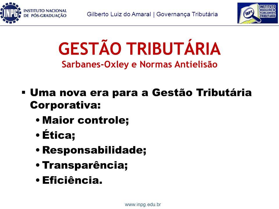 GESTÃO TRIBUTÁRIA Sarbanes-Oxley e Normas Antielisão