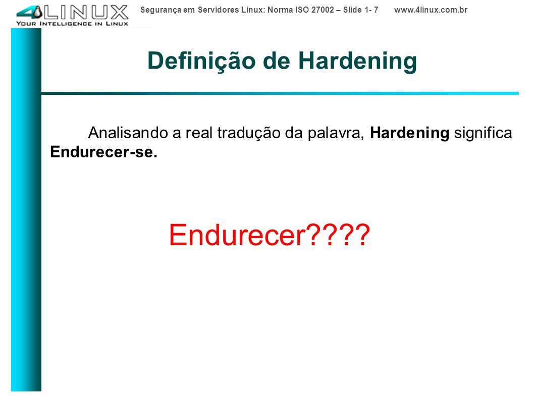 Definição de Hardening