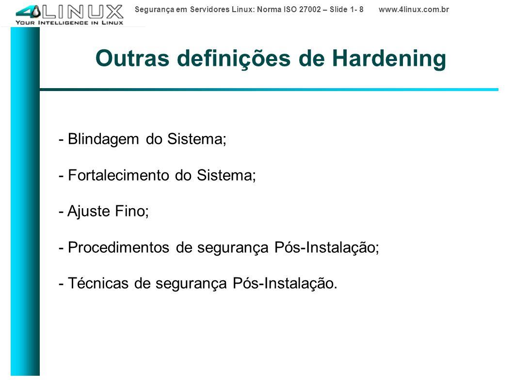Outras definições de Hardening
