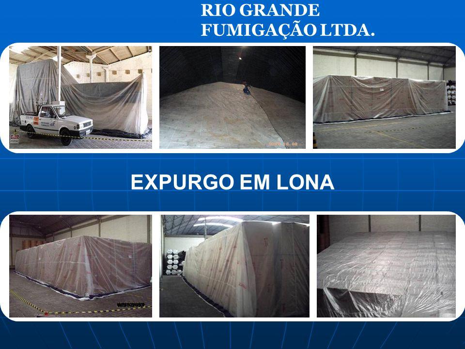RIO GRANDE FUMIGAÇÃO LTDA. EXPURGO EM LONA