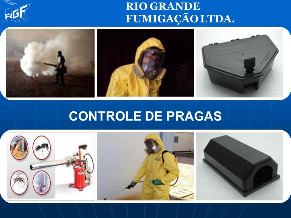 RIO GRANDE FUMIGAÇÃO LTDA. CONTROLE DE PRAGAS