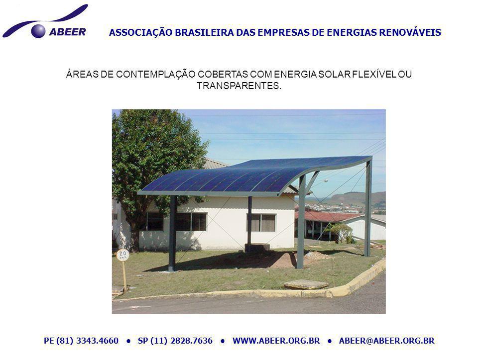 ÁREAS DE CONTEMPLAÇÃO COBERTAS COM ENERGIA SOLAR FLEXÍVEL OU TRANSPARENTES.