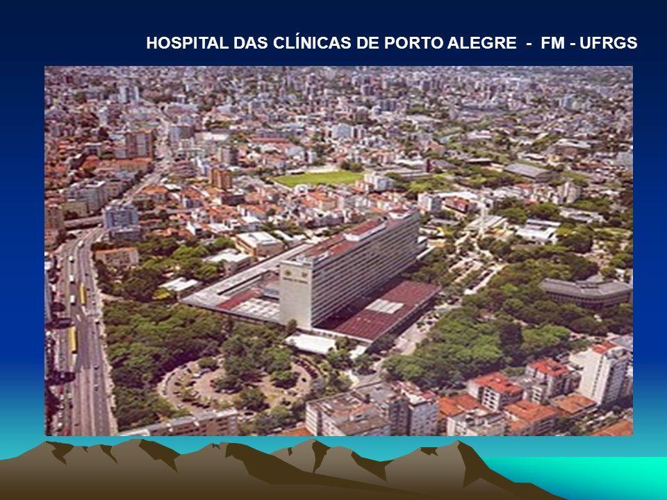 HOSPITAL DAS CLÍNICAS DE PORTO ALEGRE - FM - UFRGS