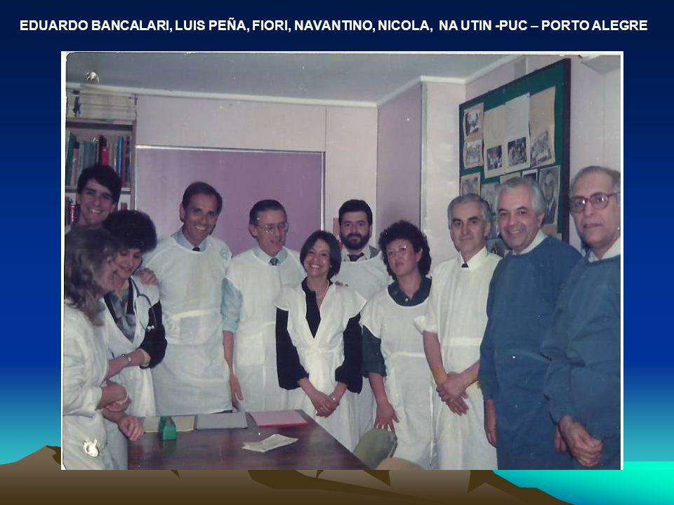 EDUARDO BANCALARI, LUIS PEÑA, FIORI, NAVANTINO, NICOLA, NA UTIN -PUC – PORTO ALEGRE