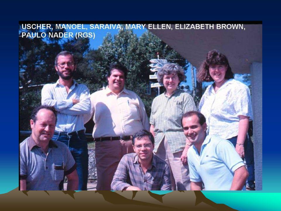 USCHER, MANOEL, SARAIVA, MARY ELLEN, ELIZABETH BROWN, PAULO NADER (RGS)