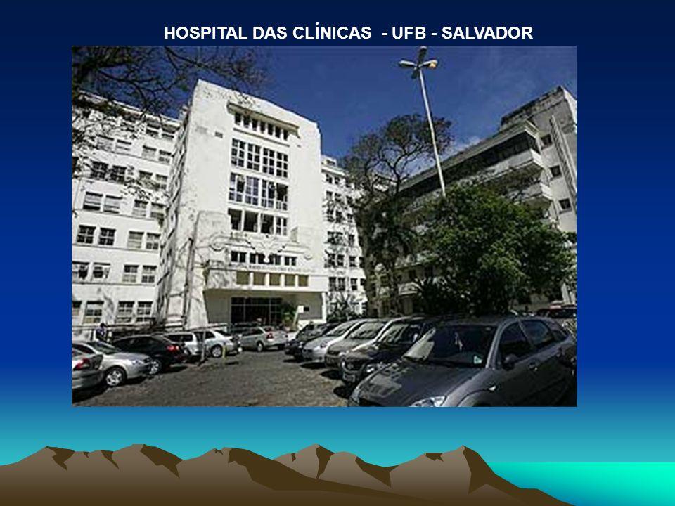 HOSPITAL DAS CLÍNICAS - UFB - SALVADOR