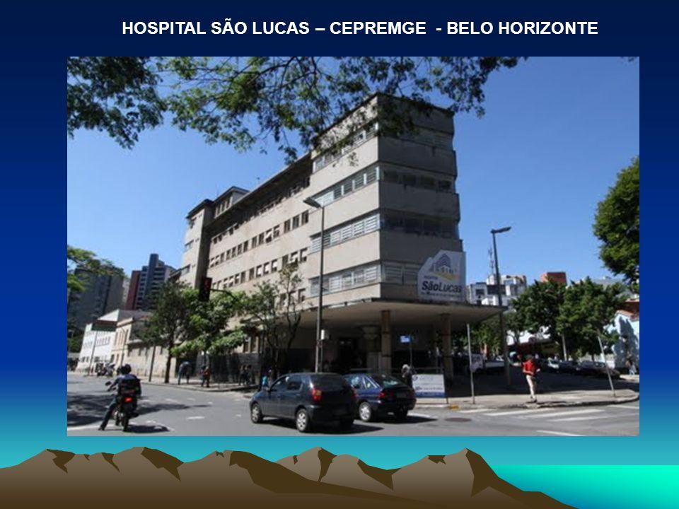 HOSPITAL SÃO LUCAS – CEPREMGE - BELO HORIZONTE