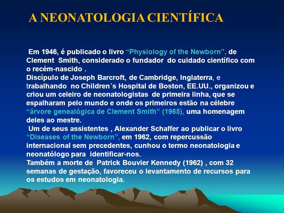 A NEONATOLOGIA CIENTÍFICA