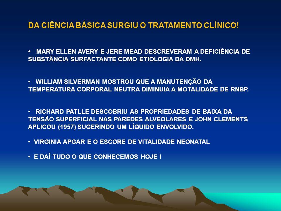 DA CIÊNCIA BÁSICA SURGIU O TRATAMENTO CLÍNICO!