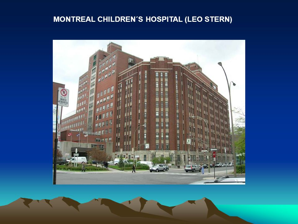 MONTREAL CHILDREN´S HOSPITAL (LEO STERN)